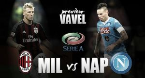 Milan vs Napoli Preview: Milan looking to iron out inconsistency