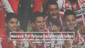Necaxa 1-0 Toluca: puntuaciones de Necaxa en la Final de la Copa MX Clausura 2018