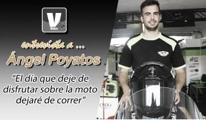 """Entrevista. Ángel Poyatos: """"El día que deje de disfrutar sobre la moto dejaré de correr"""""""