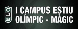 El Campus Estiu Olímpic-Màgic abre sus puertas