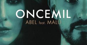 Abel Pintos y Malú, 'Oncemil'
