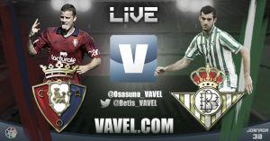 Osasuna vs Betis en vivo y en directo online