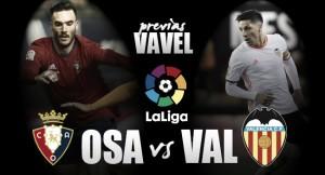 Previa Osasuna - Valencia: a las puertas del infierno