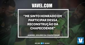 """Ídolo da Chape, Jandrei fala à VAVEL: """"Me sinto honrado em participar dessa reconstrução"""""""