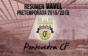 Pretemporada 2015/16. Pontevedra CF: listos para jugar