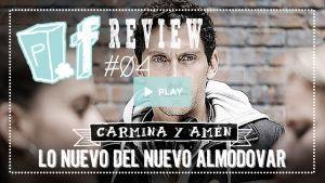 POPfiction: 'Carmina y Amén', a carcajada limpia