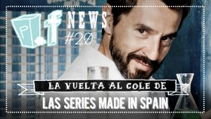 "POPfiction: la vuelta al cole de las series ""made in Spain"""
