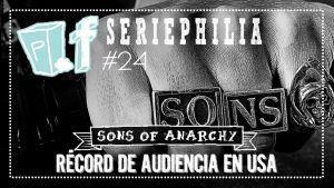 POPfiction: 'Son Of Anarchy', récord de audiencia