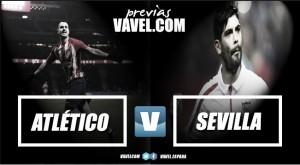 Previa Atlético de Madrid - Sevilla: duelo de rachas enfrentadas en el Wanda