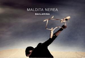 Maldita Nerea presentará 'Bailarina' a lo grande en Molina de Segura
