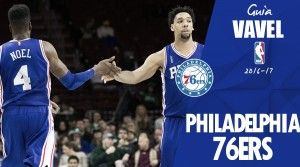 Guía VAVEL NBA 2016/17: Philadelphia 76ers, confía en el proceso