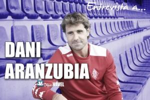 """Entrevista. Dani Aranzubia: """"Le propuse al Dépor volver"""""""