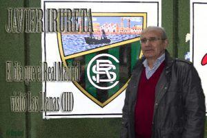 Efemérides Segunda B. El día que el Real Madrid visitó Las Llanas (III)