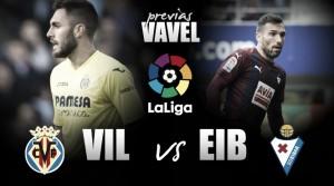 Previa Villarreal CF - SD Eibar : El sueño europeo pasa por la Cerámica
