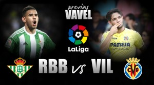 Previa Betis-Villarreal: Ganar o ganar