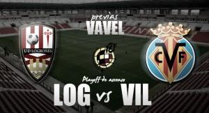 UD Logroñés - Villarreal B: primer asalto para lograr el ascenso