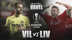 Villareal vs Liverpool: un lugar dónde hacer historia