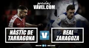 Previa Gimnàstic de Tarragona - Real Zaragoza: Seguir y mirar arriba