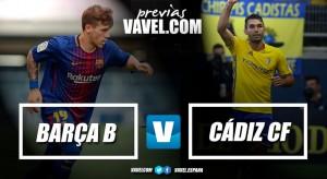 Previa Barça B - Cádiz CF: tres puntos para asegurar el playoff