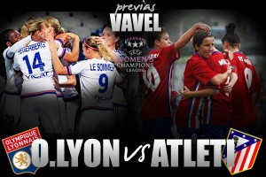 Olympique Lyon - Atlético Féminas: soñar es gratis
