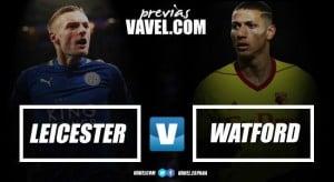 Previa Leicester vs Watford: duelo en la zona media