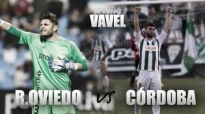 Previa Oviedo-Córdoba CF: vencer para volver donde deberían