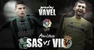 Sassuolo - Villarreal: puesta a punto para la temporada