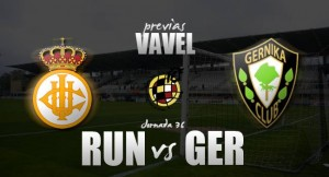 Real Unión Club - SD Gernika : fiesta o Suspense