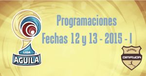 Programación de la fecha 12 de la Liga Águila 2015-I