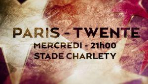Face à Twente, Paris doit faire le nécessaire pour se qualifier
