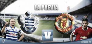 Queens Park Rangers - Manchester United: entre el descenso y la Champions
