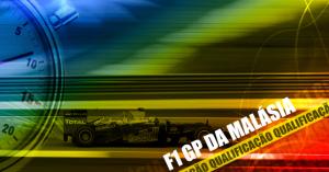 Qualificação GP da Malásia de F1
