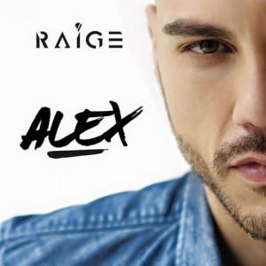 """Raige, """"Il rumore che fa"""" anticipa il nuovo album """"ALEX"""""""