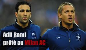 Adil Rami prêté au Milan AC
