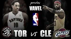Previa Toronto Raptors - Cleveland Cavaliers: todo un país contra el Rey