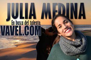 En busca del talento: Julia Medina