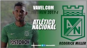 Resumen 2017-I Atlético Nacional: Roderick Miller, el 'canalero' que naufragó en la temporada