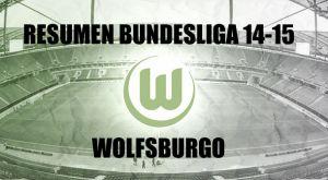 Resumen temporada 2014/2015 del Wolfsburgo: grande de Alemania