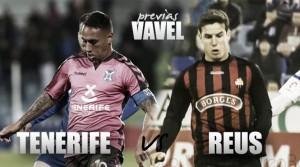 Previa CD Tenerife – CF Reus: sumar para que no entren miedos