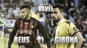 CF Reus – Girona FC: un Primera viene a verme