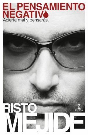 El ''Pensamiento Negativo'' de Risto Mejide