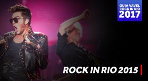 Relembre: Em 2015 Rock in Rio levou milhões ao Parque Olímpico