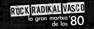 El Rock Radikal Vasco, más que música