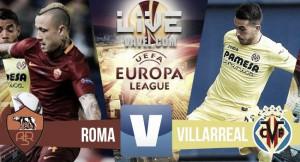 Resumen Roma 0-1 Villarreal en UEFA Europa League