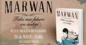 """Marwan: """"Mi inspiración es la vida propia"""""""