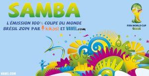 Radio : Vingtième de Samba, l'émission 100% Coupe du Monde