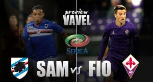 Sampdoria-Fiorentina Preview: Fantastic Fiorentina look to overcome slacking Sampdoria