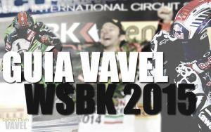 Guía VAVEL del Mundial de Superbikes 2015