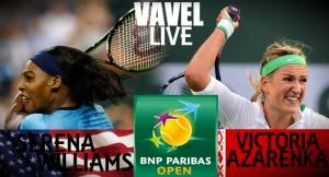Score Serena Williams - Victoria Azarenka Of The 2016 BNP Paribas Open Final (0-2)