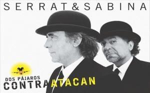 Serrat&Sabina: Dos pájaros contraatacan